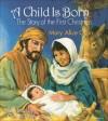 Mary Alice Gran - A Child is Born