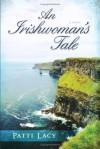 Patti Lacy - An Irishwoman's Tale
