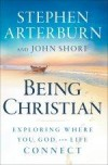 Stephen Arterburn, & John Shore - Being Christian
