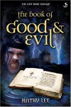 Kathy Lee - The Book of Good and Evil