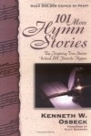 Kenneth W. Osbeck - 101 More Hymn Stories