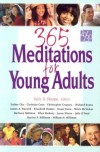 Sally D. Sharpe, editor; Esther Cho... [et al.] - 365 meditations for young adults
