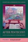 Craig Bartholomew  - After Pentecost: Language and Biblical Interpretation (Scripture & Hermeneutics Series)