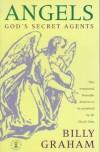 Billy Graham - Angels: God's Secret Agents