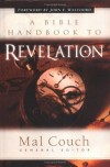 Couch Mal - A Bible Handbook to Revelation