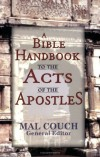 Couch Mal - A Bible Handbook to the Acts of the Apostles