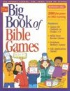 Christy Weir - The Big Book of Bible Games