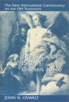 John N. Oswalt - Book of Isaiah, Chapters 40-66 (New International Commentary on the Old Testament) (New International Commentary on the Old Testament)