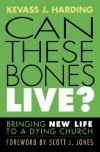 Kevass J. Harding - Can these bones live?