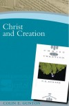 Colin E Gunton - Christ and Creation (Paternoster Digital Library)