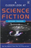 Anthony Thacker - A Closer Look at Science Fiction