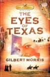 Gilbert Morris - Eyes of Texas (REV. and Enlarged) (Lone Star Legacy)