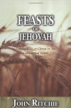 John Ritchie - Feasts of Jehovah