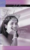 Jill Briscoe - Finding God's Will (Just Between Us)