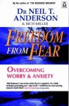 Neil T Anderson & Rich Miller - Freedom from Fear