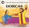 Gordon Stowell - Little Fish: Dorcas