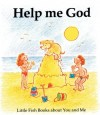 Gordon Stowell - Little Fish: Help Me God