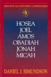 Daniel J. Simundson - Hosea, Joel, Amos, Obadiah, Jonah, Micah