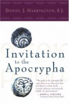 Daniel J. Harrington - Invitation to the Apocrypha