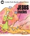 Gordon Stowell - Little Fish: Jesus Teaches