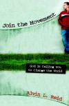 Alvin L. Reid - Join the Movement: God Is Calling You to Change the World