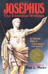 MAIER, Josephus - Josephus: the Essential Writings