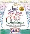 Rebecca Hayford Bauer - Just 25 Days 'Til Christmas