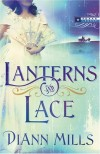 DiAnn Mills - Lanterns and Lace
