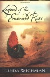 Linda Wichman - Legend of the Emerald Rose