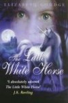 Elizabeth Goudge - The Little White Horse
