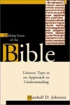 Marshall Duane Johnson - Making Sense of the Bible: Literary Type as an Approach to Understanding