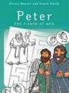 Elrose Hunter - Peter: The Fisher of Men
