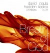 David Hadden & Paula Kasica - Breath Of God