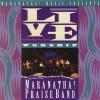 Praise Band - Live Worship With The Maranatha! Praise Band