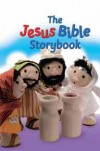Maggie Barfield - Bible Storybook: The Jesus Bible Storybook
