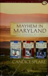 Candice Miller Speare - Mayhem in Maryland