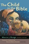 Bunge, M - CHILD IN THE BIBLE THE