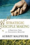 Aubrey Malphurs - Strategic Disciple Making