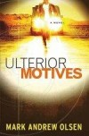 Mark Andrew Olsen - Ulterior Motives
