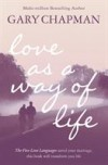 Gary Chapman - Love As A Way of Life