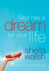 Sheila Walsh - God Has a Dream for Your Life