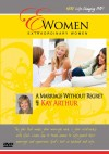 Kay Arthur - Extraordinary Women: A Marriage Without Regret