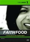 Bishop T D Jakes - Faith Food