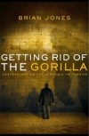 Brian Jones - Getting Rid Of The Gorilla