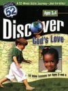 Discover God's Love: 52 Bibles Lessons