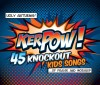 Various - Kerpow!: 45 Knockout Kids Songs Of Praise And Worship