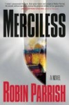 Robin Parrish - Merciless