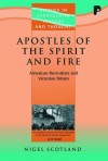 Nigel Scotland - Apostles of the Spirit and Fire