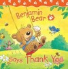 Claire Freedman - Benjamin Bear Says Thank You