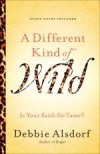 Debbie Alsdorf - A Different Kind Of Wild